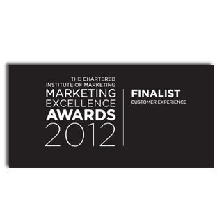 CIM - The Chartered Institute of Marketing Marketing Excellence Awards 2012 Customer Experience Award Finalist