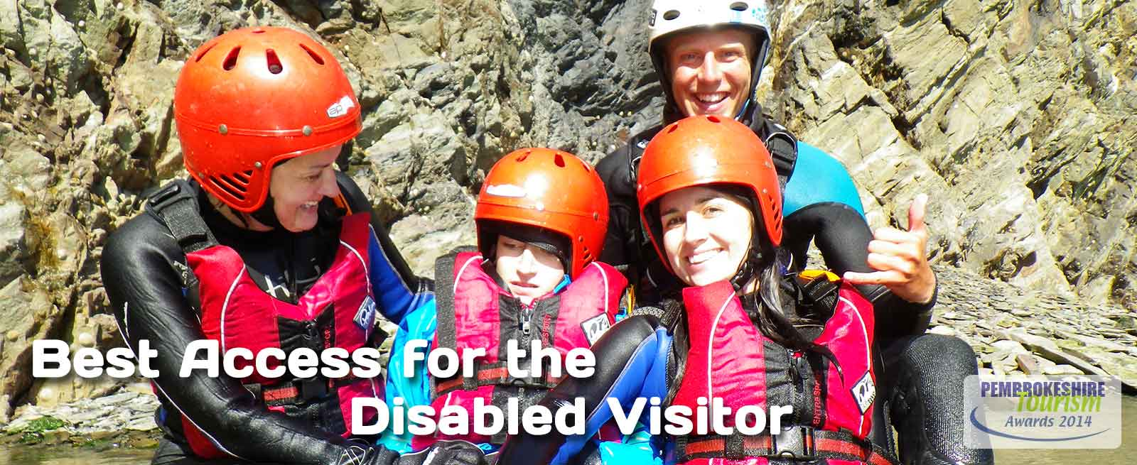 Celtic Quest Coasteering won Best Access for the Disabled Visitor - Pembrokeshire Tourism Awards 2014