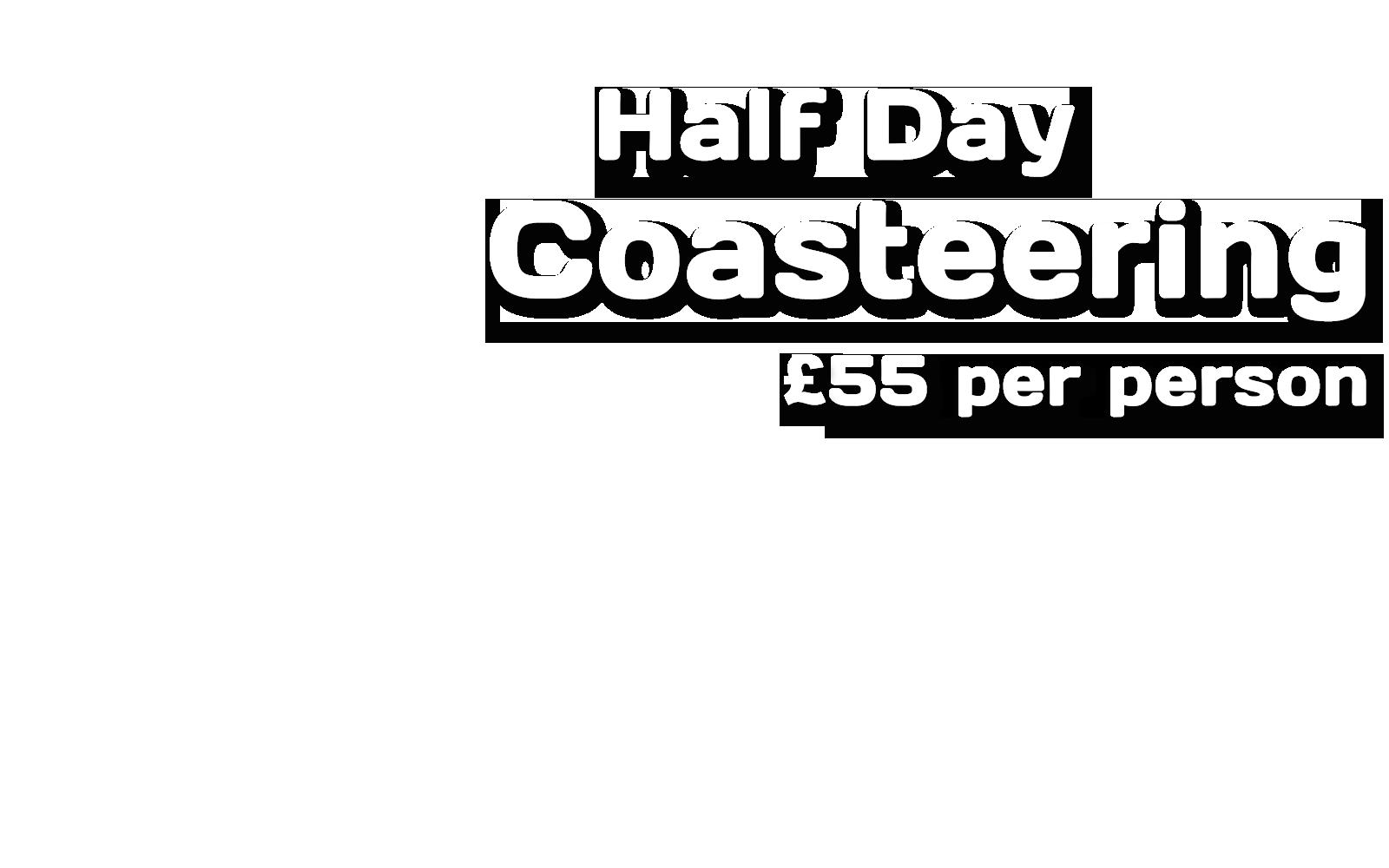 Pembrokeshire Coasteering Prices - Half Day Coasteering £55 per person